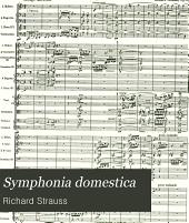 Symphonia domestica: für grosses Orchester. Op. 53