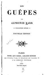 Les Guêpes: 1. -6. Série, Volumes3à4