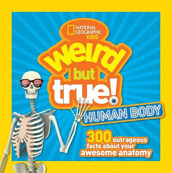 Download Weird But True  Human Body Book