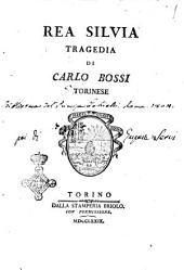 Rea Silvia tragedia di Carlo Bossi torinese