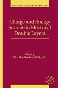 Charge and Energy Storage in Electrical Double Layers