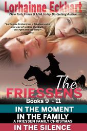 The Friessens: Books 9 - 13