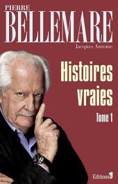 Histoires vraies: Volume1