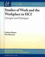 Studies of Work and the Workplace in HCI PDF