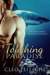 Touching Paradise (BBW Shifter Paranormal Erotic Romance)