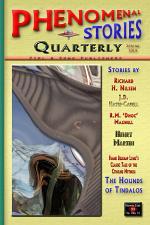 Phenomenal Stories Quarterly, Vol. 2, No. 1, Spring 2019