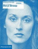 Meryl Streep  Anatomy of an Actor PDF