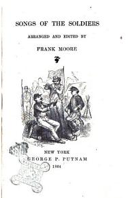 Songs of the soldiers  arranged and ed  by F  Moore PDF