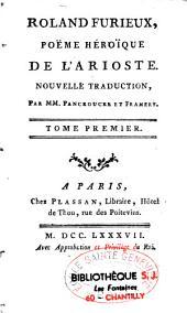 Roland furieux: Poème héroique de L'Arioste
