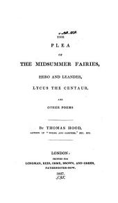 The Plea of the Midsummer Fairies: Hero and Leander, Lycus the Centaur, and Other Poems