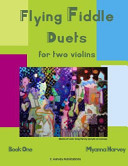 Flying Fiddle Duets for Two Violins  Book One PDF