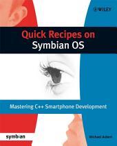 Quick Recipes on Symbian OS: Mastering C++ Smartphone Development