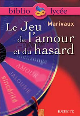 Bibliolycee Le Jeu De Lamour Et Du Hasard Marivaux