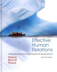 Effective Human Relations Interpersonal And Organizational Applications Book PDF