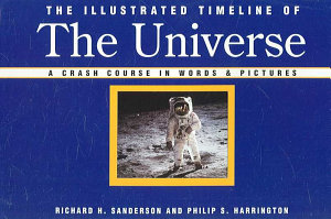 The Illustrated Timeline of the Universe Book