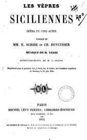 Les vepres siciliennes opéra en cinq actes paroles de MM. E Scribe et Ch. Duveyrier