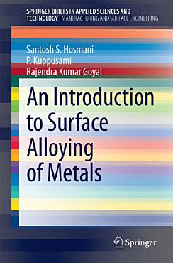 An Introduction to Surface Alloying of Metals PDF