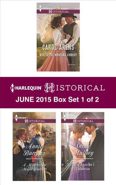 Harlequin Historical June 2015 - Box Set 1 of 2