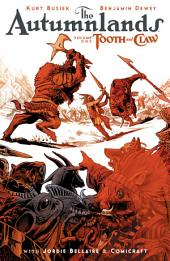 The Autumnlands Vol. 1: Tooth And Claw