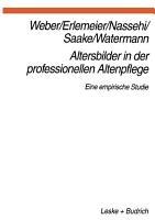 Altersbilder in der professionellen Altenpflege PDF