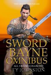 The Sword of Bayne Omnibus