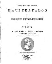 Systematisch alphabetischer Hauptkatalog der K  niglichen Universit  tsbibliothek zu T  bingen PDF