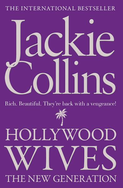 Download HOLLYWOOD WIVES THE NEW GENERATION Book
