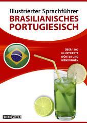 Illustrierter Sprachführer Brasilianisches Portugiesisch