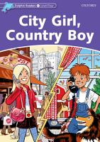 City Girl  Country Boy  Dolphin Readers Level 4  PDF