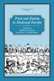 FOOD   EATING IN MEDIEVAL EUROPE