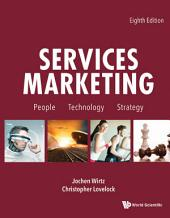 Services Marketing: People, Technology, Strategy Eighth Edition