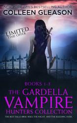 The Gardella Vampire Hunters Starter Set Book PDF