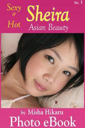 Sheira, Asian Beauty, No. 1: Asian Teen Sexy Girl