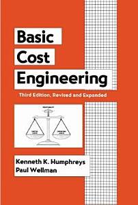 Basic Cost Engineering  Third Edition PDF