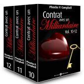 Contrat avec un milliardaire – Vol. 10-12