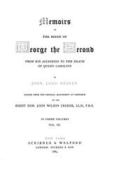 Memoirs of the Reign of George the Second: From His Accession to the Death of Queen Caroline, Volume 3
