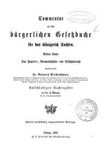 Commentar zu dem b  rgerlichen Gesetzbuche f  r das K  nigreich Sachsen PDF