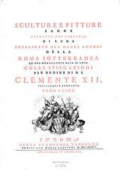 Sculture e pitture sagre... della Roma Sotterranea...