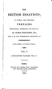 The British essayists; to which are prefixed prefaces by J. Ferguson