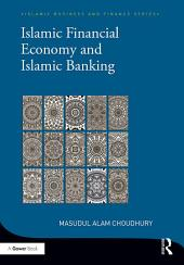 Islamic Financial Economy and Islamic Banking