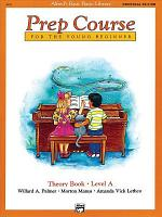Alfred s Basic Piano Prep Course  Universal Edition Theory Book A PDF