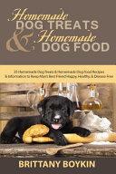 Homemade Dog Treats and Homemade Dog Food