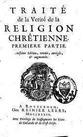Traité de la verité de la religion chrêtienne: Volume1