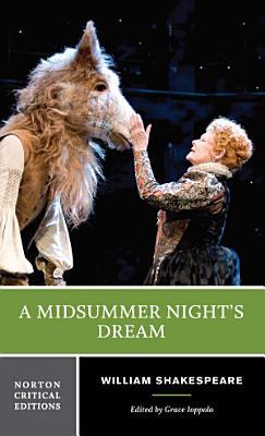 A Midsummer Night s Dream  Norton Critical Editions