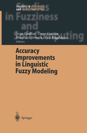 Accuracy Improvements in Linguistic Fuzzy Modeling