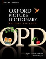 Oxford Picture Dictionary English Spanish Edition  Bilingual Dictionary for Spanish speaking teenage and adult students of English  PDF