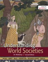 Understanding World Societies, Combined Volume: A History, Edition 2