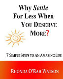 Why Settle For Less When YOU DESERVE MORE  Book