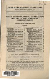 Federal legislation, rulings, and regulations affecting the state agricultural experiment stations
