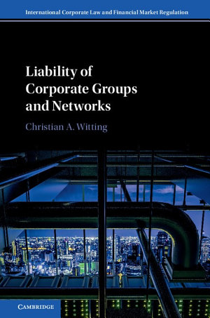 Liability of Corporate Groups and Networks